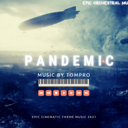Pandemic ( Epic Cinematic Music 2o21)