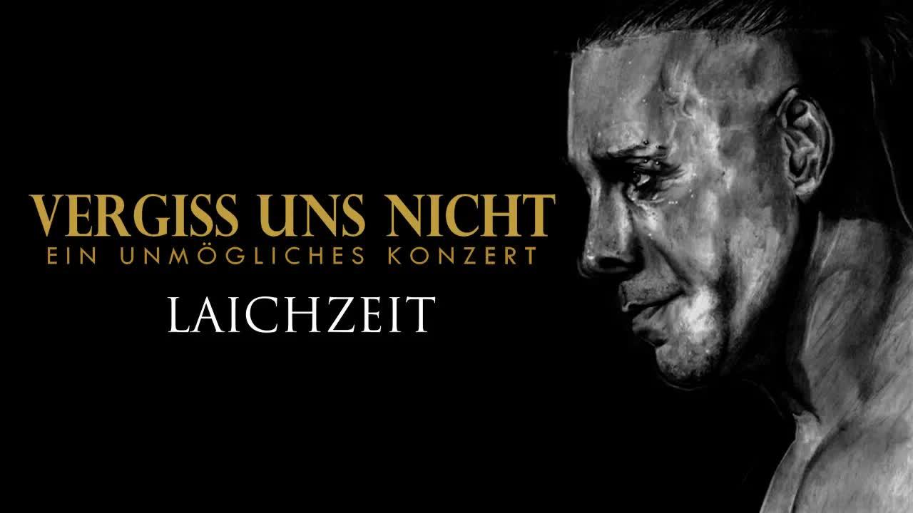 """Rammstein - Laichzeit (Taken from """"Vergiss Uns Nicht : Ein Unmögliches Konzert"""")"""